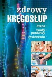 Zdrowy kręgosłup. Stres. Wady postawy. Ćwiczenia - 164552