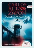 Światła września - Carlos Ruiz Zafón Mp3 - 72918