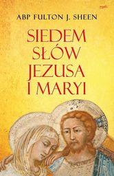Siedem słów Jezusa i Maryi - 196385
