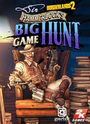 Borderlands 2 - Sir Hammerlock's Big Game Hunt, ESD (757749)