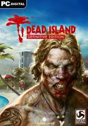 Dead Island Definitive Edition, ESD