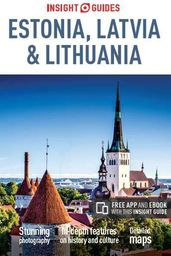 Insight Guides. Estonia, Latvia & Lithuania