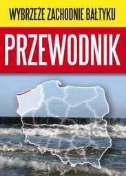 Wybrzeże Zachodnie Bałtyku Przewodnik