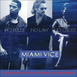 Miami Vice - Soundtrack