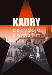 Inicjał Andrzej Palacz Kadry decydują o wszystkim - 46156