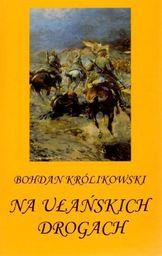 Norbertinum Na ułańskich drogach - 169013