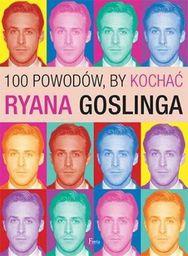 Feeria 100 powodów, by kochać Ryana Goslinga - 124471
