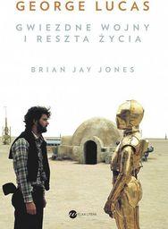 Wielka Litera George Lucas. Gwiezdne wojny i reszta życia
