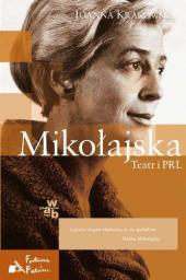 W.A.B. Mikołajska. Teatr i PRL