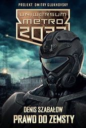 Insignis Media Metro 2033.Uniwersum. Prawo do zemsty