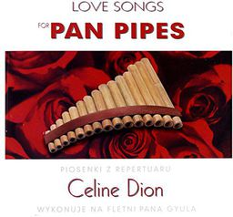 Celine Dion Lovesongs For Panpipes - Gyula