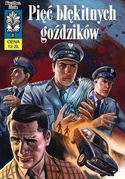 Kapitan Żbik T.54 Pięć błękitnych goździków