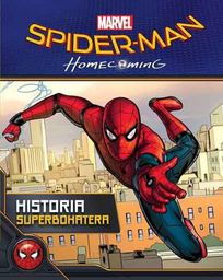 Marvel. Spider-Man. Historia superbohatera