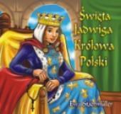 Dla przedszkolaka. Święta Jadwiga Królowa Polski