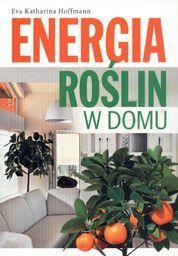 Energia roślin w domu