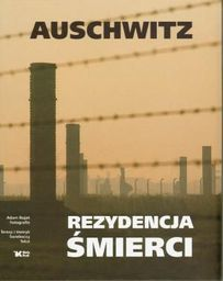 Auschwitz - Rezydencja śmierci wydanie 2008