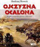 Ojczyzna ocalona. Wojna sowiecko-polska 1919-1920