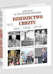 Dziedzictwo Chrztu. 966-1966-2016