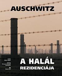 Auschwitz - Rezydencja śmierci wersja węgierska