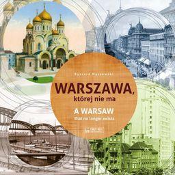 Warszawa, której nie ma