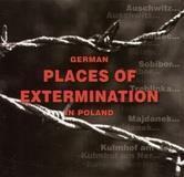 Niemieckie miejsca zagłady w Polsce wersja angielska
