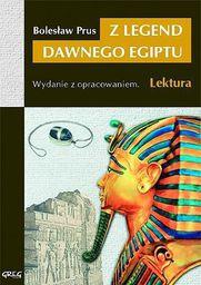 Z legend dawnego Egiptu  (z opracowaniem)