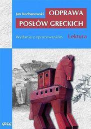 Odprawa Posłów Greckich  (z opracowaniem)