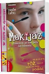 Makijaż - Przewodnik po makijażu bez blamażu!
