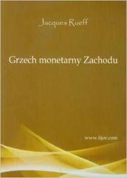 Fijorr Grzech monetarny Zachodu - 160374