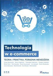 Helion Technologia w e-commerce. Teoria i praktyka - 115413