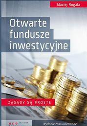 One Press / Helion Otwarte fundusze inwestycyjne. Zasady są proste - 186119