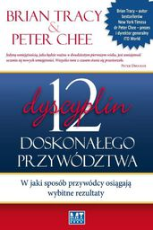 MT Biznes 12 Dyscyplin doskonałego przywództwa - 125827