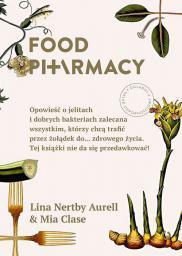 Otwarte Food pharmacy - Lina Nertby Aurell, Mia Clase (226592)