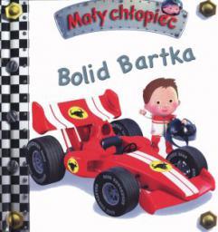 Mały chłopiec. Bolid Bartka (243986)