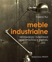 Meble industrialne. Renowacja i naprawa
