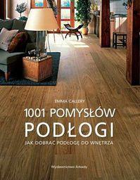 1001 pomysłów. Podłogi