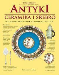 Antyki. Ceramika i srebro