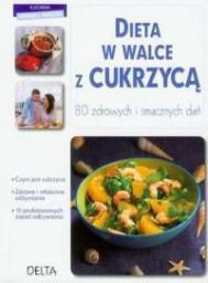 Delta W-Z Oficyna Wydawnicza Dieta w walce z cukrzycą. 80 zdrowych... - Chavanne Philippe (88038)