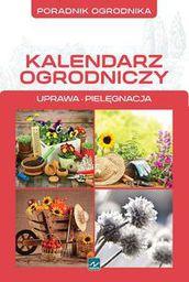 Poradnik ogrodnika - kalendarz ogrodniczy