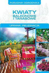Poradnik ogrodnika - kwiaty balkonowe i tarasowe - 154057