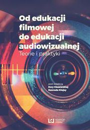Od edukacji filmowej do edukacji audiowizualnej (245557)