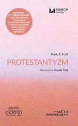 Krótkie Wprowadzenie 2 Protestantyzm (246787)