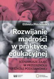 Rozwijanie mądrości w praktyce edukacyjnej (217214)