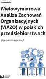 Wydawnictwo Uniwersytetu Łódzkiego Wielowymiarowa Analiza Zachowań Organizacyjnych... (224664)