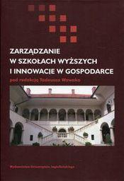 Wydawnictwo Uniwersytetu Jagiellońskiego Zarządzanie w szkołach wyższych i innowacje... (234713)