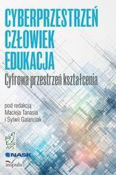 Cyberprzestrzeń człowiek (edukacja T.1 (199292)