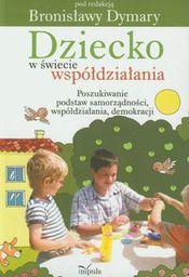 Dziecko w świecie współdziałania cz. 1 Poszukiwa..