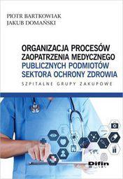 Difin Organizacja procesów zaopatrzenia medycznego