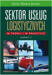 Difin Sektor usług logistycznych w teorii i w pr. w.2013