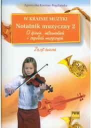 W krainie muzyki. Notatnik muzyczny 2